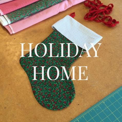 Holiday Home 2015 | Sew You Studio.com