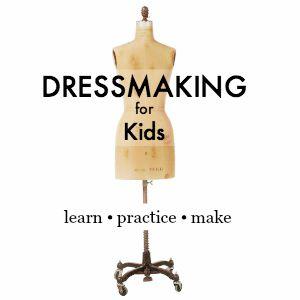 Dressmaking for Kids   Sew You Studio.com