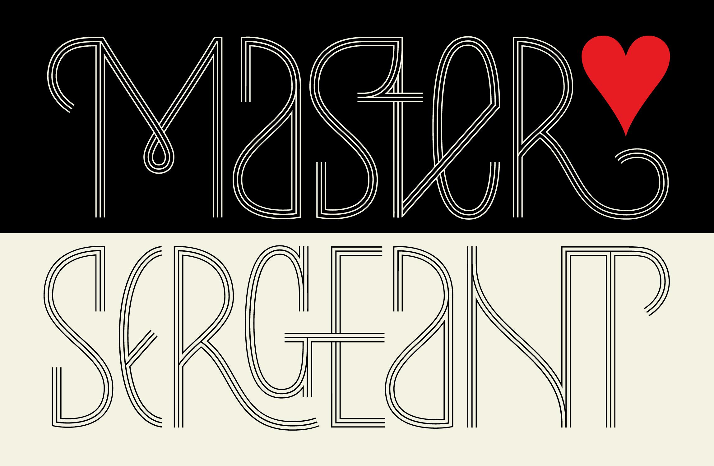 MASTER.SERGEANT_We Live Type Ltd.banner.jpg