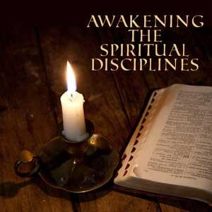 Awakening-the-Spiritual-Disciplines-Cover-1200.png