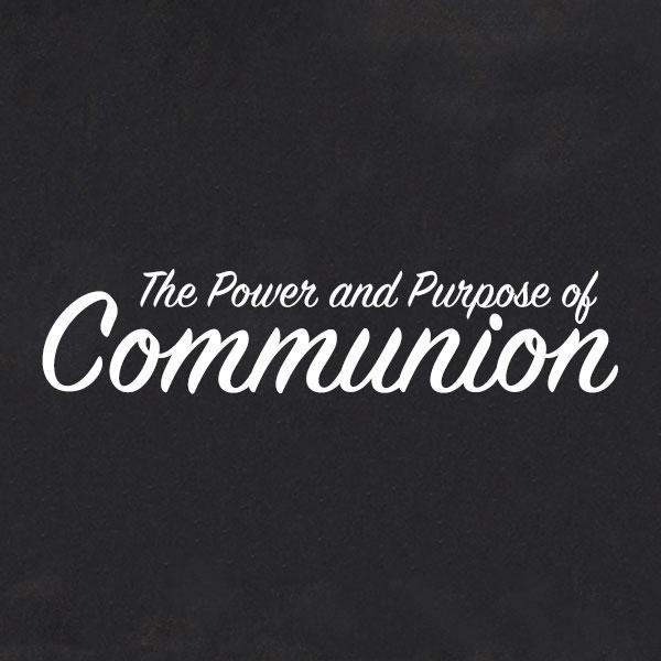 Communion-Sunday-Purpose.jpg