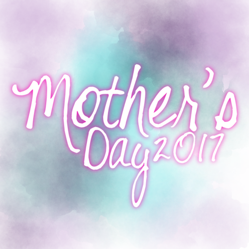 Mother's Day 2017.png