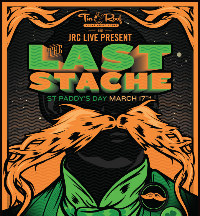 The Last Stache - Sunday, March 17th