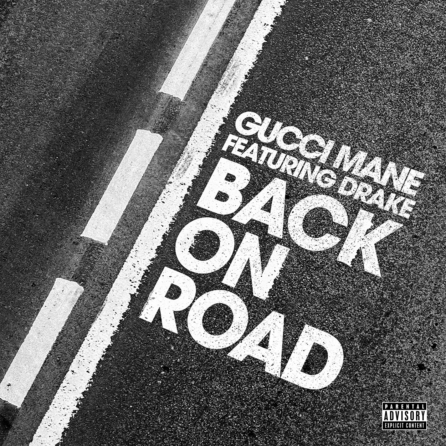 Gucci Mane and Drake - Back on Road single art