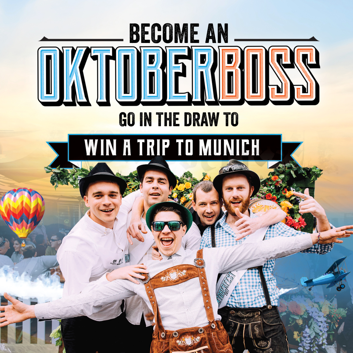 Become An Oktober-Boss   An Oktober-Boss is a brilliant individual who has shown their unwavering commitment and absolute dedication to ALL things Oktoberfest.
