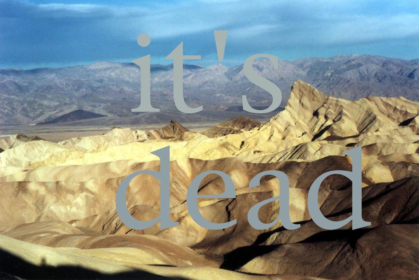 Zabriske Point -dead, 2004/13 inkjet print 32 x 48cm