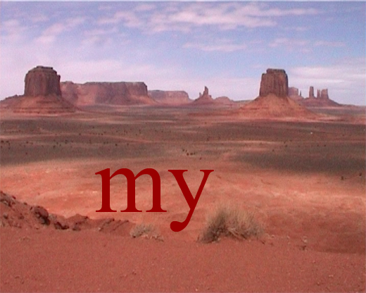 Monument Valley Lost, 2000, video 3min loop