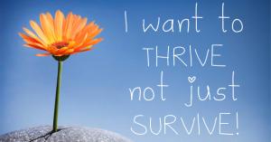 THRIVE not survive.jpg