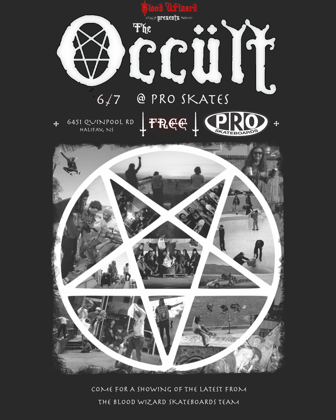PRO Skates showing of The Occult in Halifax, NS