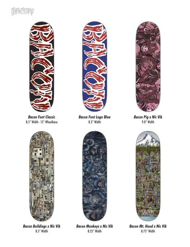 Bacon Skateboards x Nic Vik collab