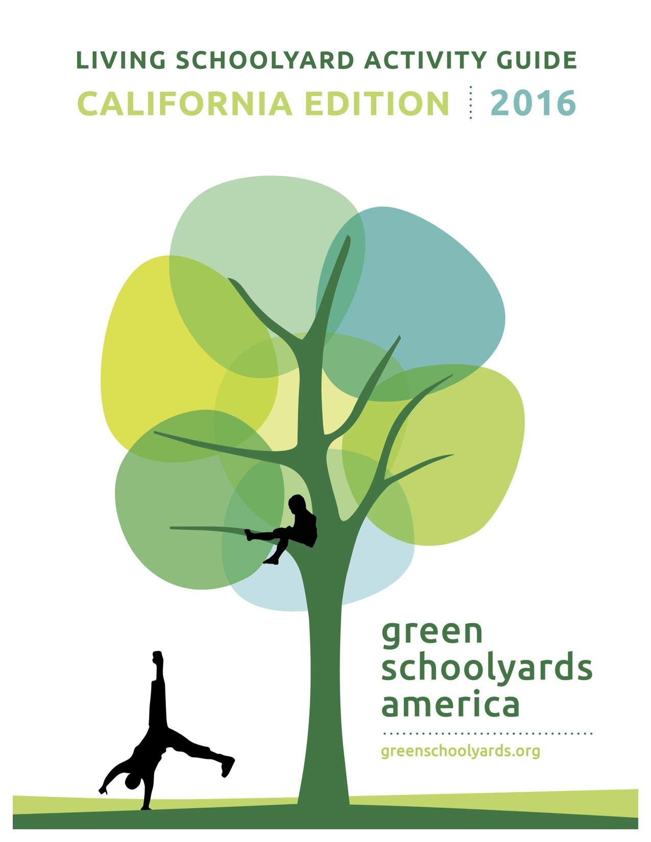 Educator/Community Guide for Living Schoolyards Created for California