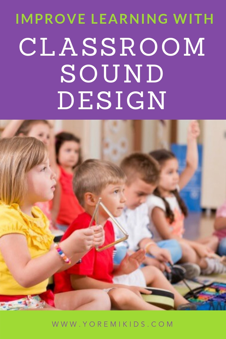Classroom design for learning sound and acoustics - YRM