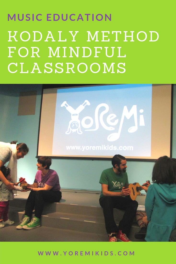Kodaly method for mindfulness music education and classroom activities - YRM