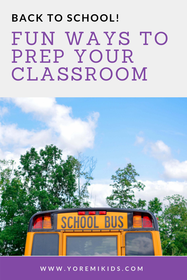 Classroom preparation and set up for back to school - YRM