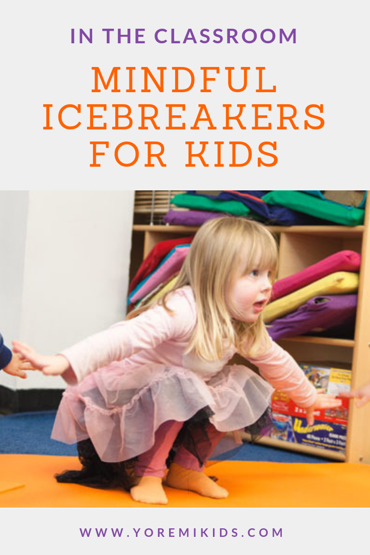 Mindful icebreakers for kids and students YRM