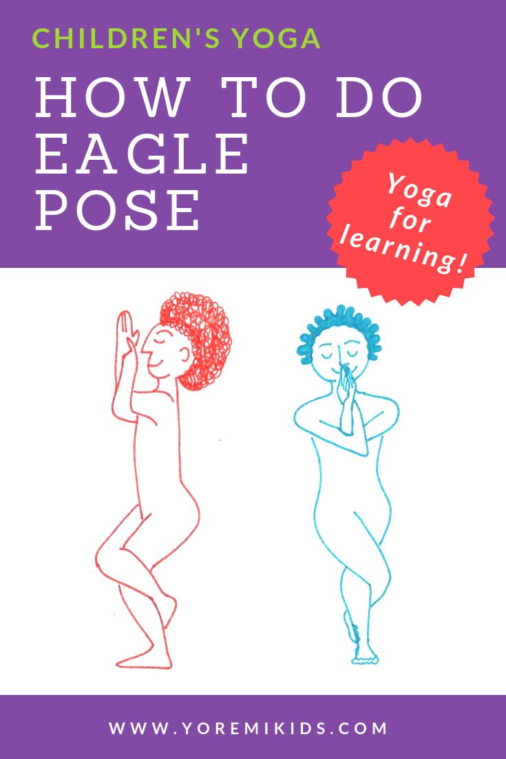 Benefits of Eagle pose - Yoga for children