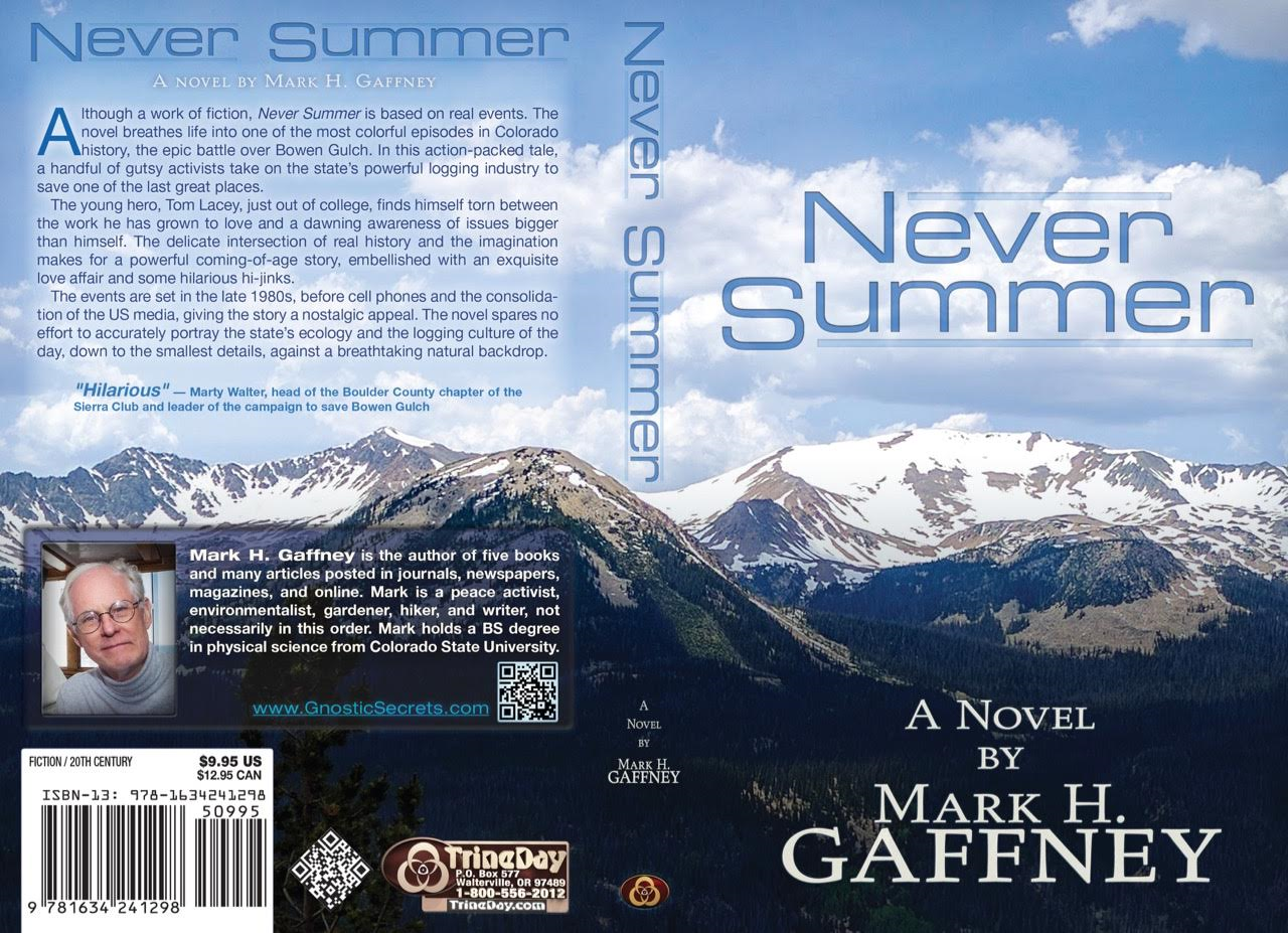 "Mark Gaffney 's prolific creativity is at it's humorous best with his latest book Never Summer, available here at:   TrineDay!    ""Although a work of fiction,  Never Summer  is based on real events. The novel breathes life into one of the most colorful episodes in Colorado history, the epic battle over Bowen Gulch.  In this action-packed tale, a handful of gutsy activists take on the state's powerful logging industry to save one of the last great places. The young hero, Tom Lacey, just out of college, finds himself torn between the work he has grown to love and a dawning awareness of issues bigger than himself. The delicate intersection of real history and the imagination makes for a powerful coming-of-age story, embellished with an exquisite love affair and some hilarious hi-jinks. The events are set in the late 1980s, before cell phones and the consolidation of the US media, giving the story a nostalgic appeal. The novel spares no effort to accurately portray the state's ecology and the logging culture of the day, down to the smallest details, against a breathtaking natural backdrop.""   Mark Gaffney  is the author of five books and many articles posted in journals, newspapers, magazines, and online. Mark is a peace activist, environmentalist, gardener, hiker, and writer, not necessarily in this order. Mark holds a BS degree in physical science from Colorado State University.  Also.  breaking news  -- host  David Meiswinkle, JD  has submitted a Right to Know request to the Somerset County, PA office for a simple list of evidences held by the county for the crash of Flight 93 on September 11th, 2001. David will read, on today's show, the bizarre answer he received for his request!  Tags: Mark Gaffney Never Summer, Never Summer TrineDay Books, 9/11 Shanksville Evidence"