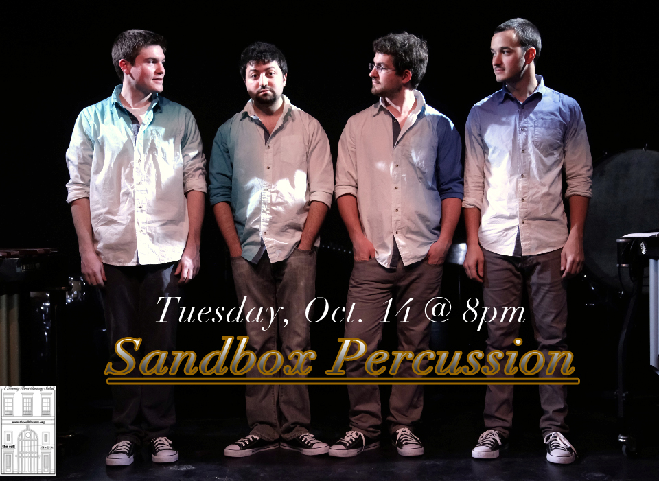 "Sandbox Percussion is one of today's most exciting chamber music groups. Brought together by their love of chamber music and simple joy of playing together, members Jonathan Allen, Victor Caccese, Ian Rosenbaum and Terry Sweeney are committed to bringing percussion to a wider audience. Although classically trained, their repertoire runs the gamut from traditional percussion masterworks to experimental improvisations and new music.  In the summer of 2012, Sandbox made their New York debut at St. John's Episcopal Church as part of the Concerts on the Slope chamber music series. They were subsequently invited to be the ensemble in residence for the Fall 2013 season. Later that summer they were finalists in The New England Chamber Music Competition, an international competition open to all genres of music and instrumentation, which included over 100 applicants from all over the world. Sandbox later worked closely with composer James Wood on his percussion masterpiece,  Village Burial with Fire . Next to Iannis Xenakis, James Wood is known as the father of modern percussion composition. They gave multiple performances of  Village Burial  in Norfolk, Connecticut as part of the Norfolk New Music Workshop. James Wood described their performance of  Village Burial  as ""fabulous."" While in Norfolk they also played along side what is often called the world's greatest percussion quartet, Amadinda. Aurél Holló, member of Amadinda, later described, ""With an array of skills, talent and freshness, these young artists seem to be pushing their limits up in the skies, as I realized listening to them at the Yale Summer School of Music. Sandbox Percussion is the promising group of the near future, battering right on your door.""  This season, Sandbox will focus on the music of Steve Reich, one of the most vital composers of percussion music in the 21st century with a featured performance on the inaugural season of the  unclassical  series at DROM in Lower Manhattan. Also this year, Sandbox collaborates with mezzo-soprano    Elspeth    Davis    on    one    of    György    Ligeti' s    final    works,  Síppal,    dobbal, nádihegedüvel  and with marimbist and composer Rich O'Meara on a portrait concert of his works.   www.sandboxpercussion.com"