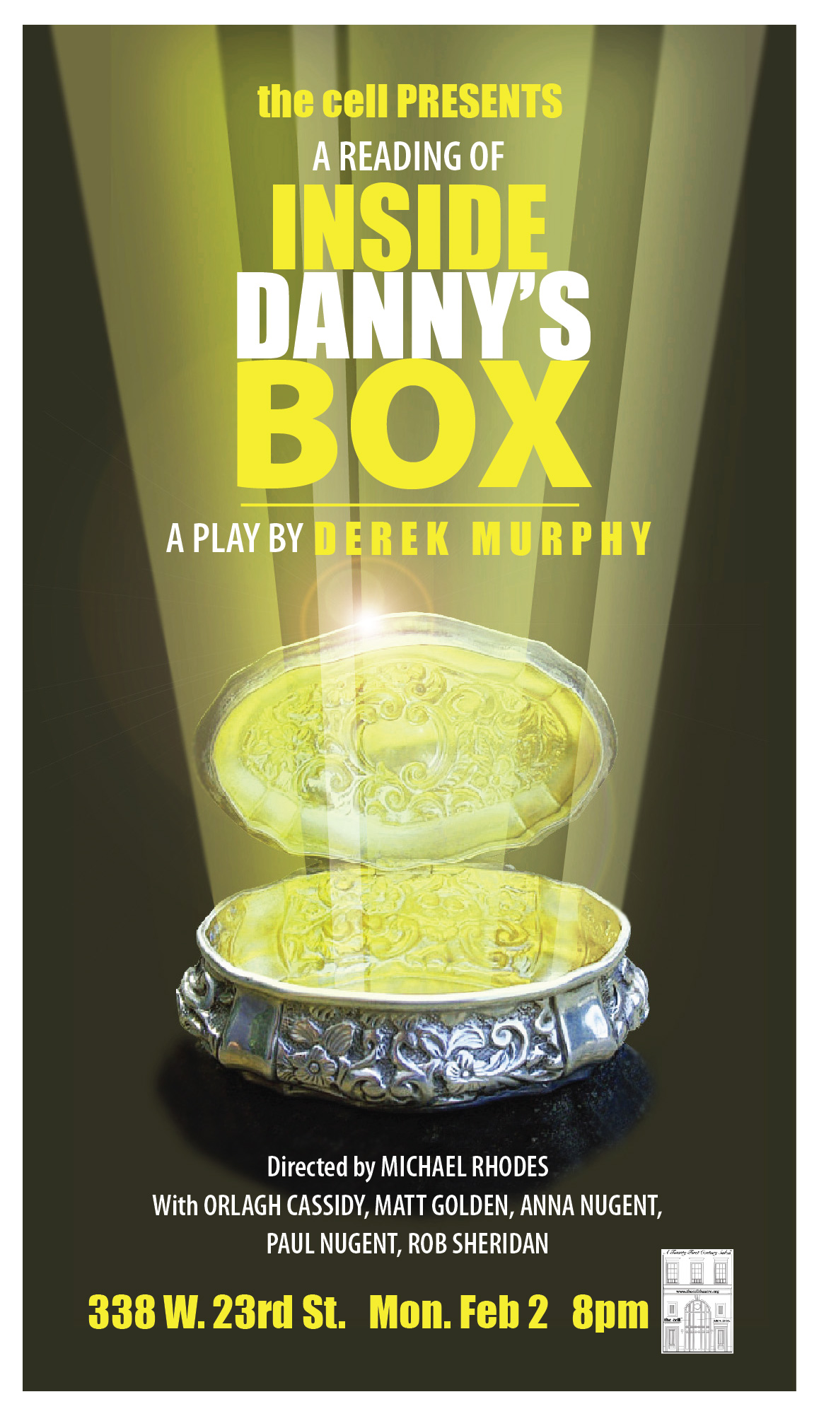 """A reading of Derek Murphy's new play """"Inside Danny's Box,"""" an Irish black comedy about love and lust, secrets and lies, family treasures and a little sacrilege, in a small Irish town.Starring Orlagh Cassidy, Matt Golden, Anna Nugent, Paul Nugent and Rob Sheridan."""