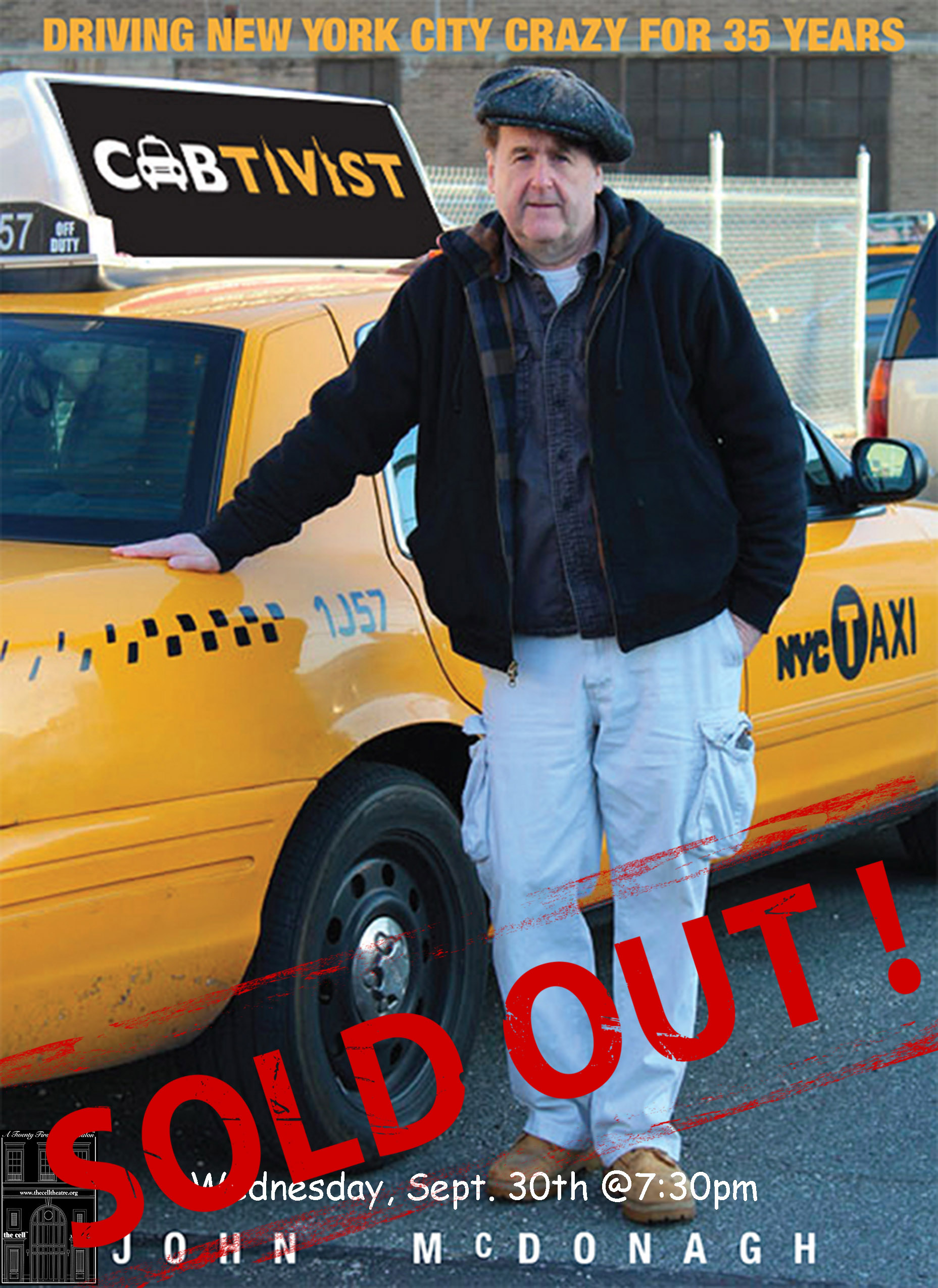 CABTIVIST written and performed by John McDonagh,veteran cabdriver and activist. These New York City stories are a hilarious, heartbreaking, and honest tour de force.