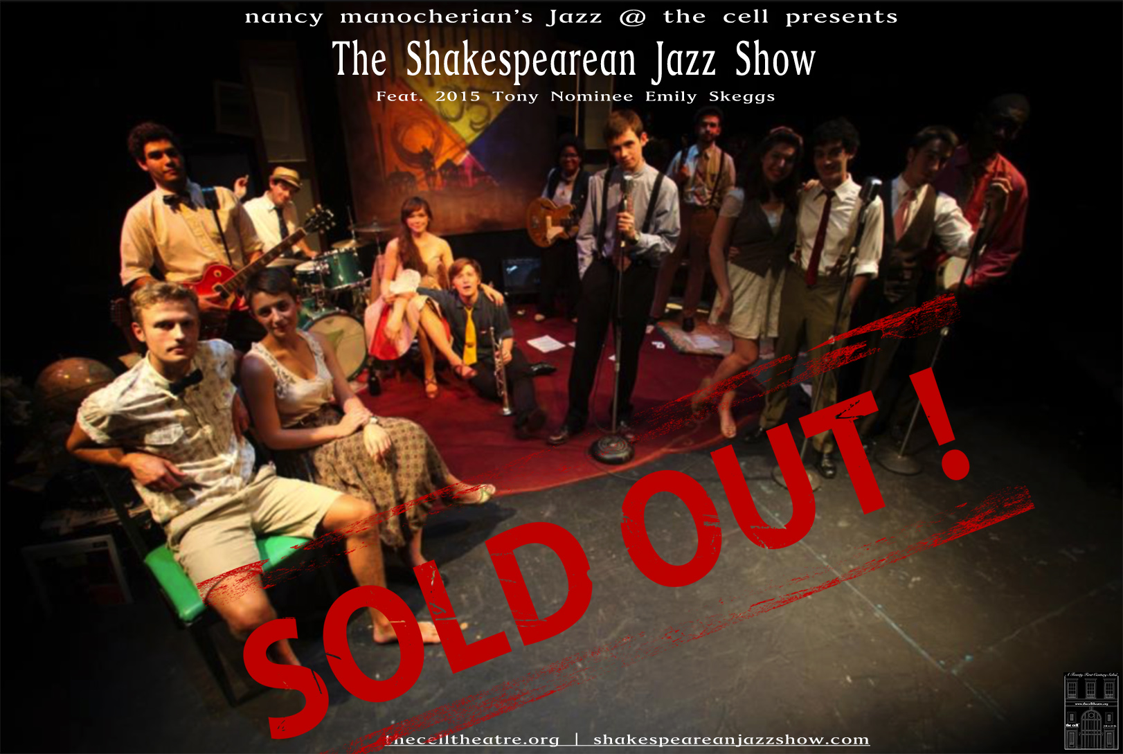 A buoyant celebration of Shakespeare's words colliding with a New Orleans jazz beat featuring Tony nominee, Emily Skeggs.  After   sold out summer performances at nancy manocherian's Jazz at the cell  ,  multiple runs in Boston and New Orleans, New York City is ready for The Shakespearean Jazz Show!   Energetic and innovative, The Shakespearean Jazz Show reinvigorates and recontextualizes Shakespearean performance. Experience how the loose, improvisatory nature of jazz music can free Shakespearean text, allowing the feeling and intent of the words to be expressed in a completely new way. The Nine Worthies band, whose name is born from Shakespeare's Love's Labour's Lost, collaborates with the ensemble, providing an unforgettable parade of Shakespearean sonnets, songs and scenes composed to original New Orleans-style jazz. Don't miss your chance to enjoy the playful antics and soulful music live in The Shakespearean Jazz Show, a Boston-born project created by young artists from Emerson College and Berklee College of Music.