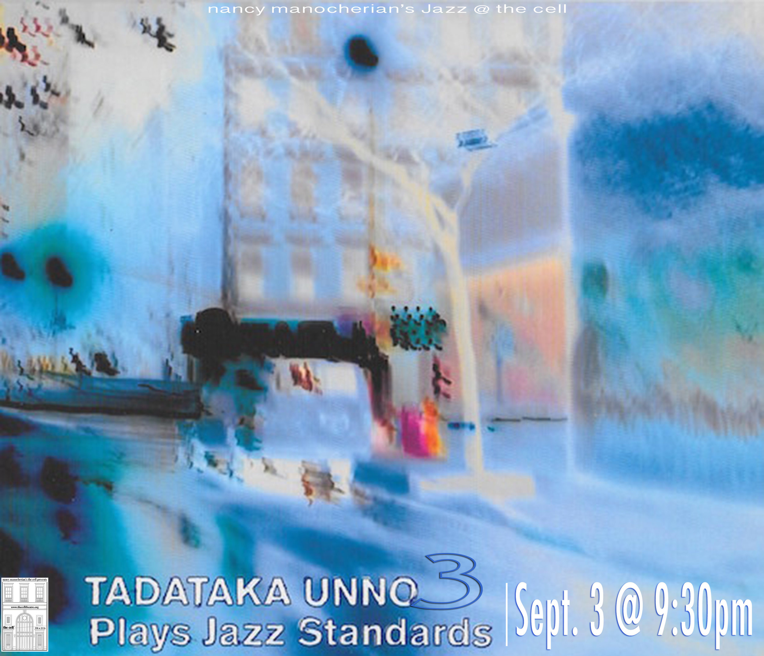 James Carmack,bass  Jonathan Barber on drums   Tadataka Unno, piano