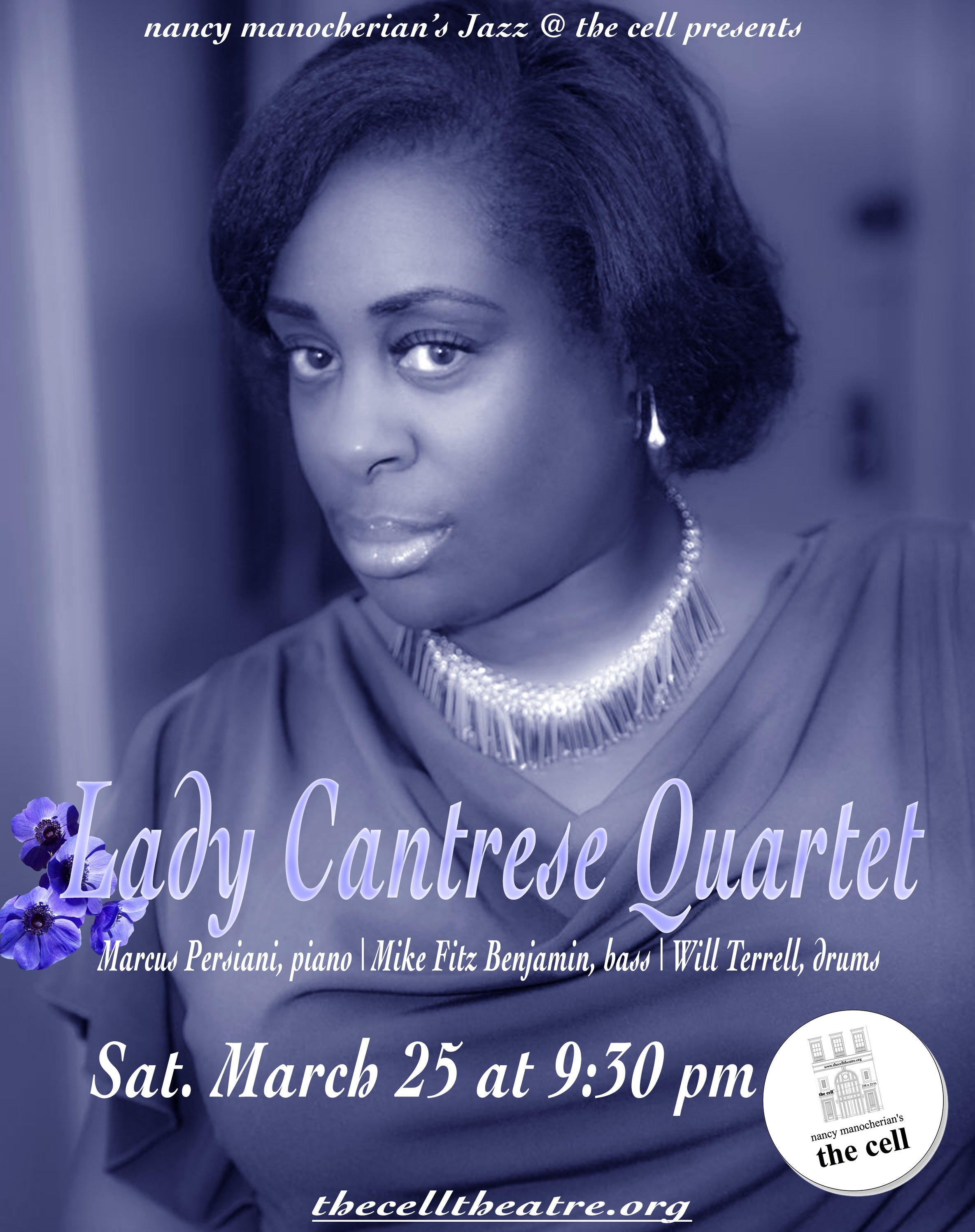 "With her elegant and sophisticated style,  Lady Cantrese  has entertained audiences since she was a youth. Harlem grown, Cantrese began singing in elementary school where she joined the school's first glee club. She's been singing ever since. In 2004, Cantrese released her debut CD All of Me, a collection of standards produced by Hamiet Bluiett. She has also recorded with renowned jazz artist Olu Dara on two of his CDs and a single ""Just like John"" for HBO."