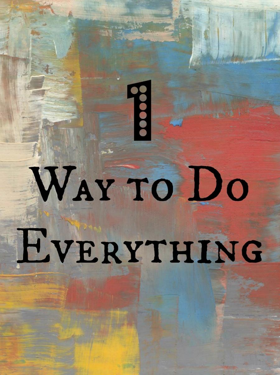 1-way-to-do-everything.jpg
