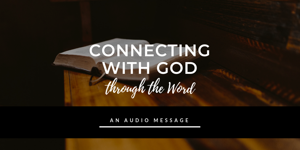 connecting with God through the word.png