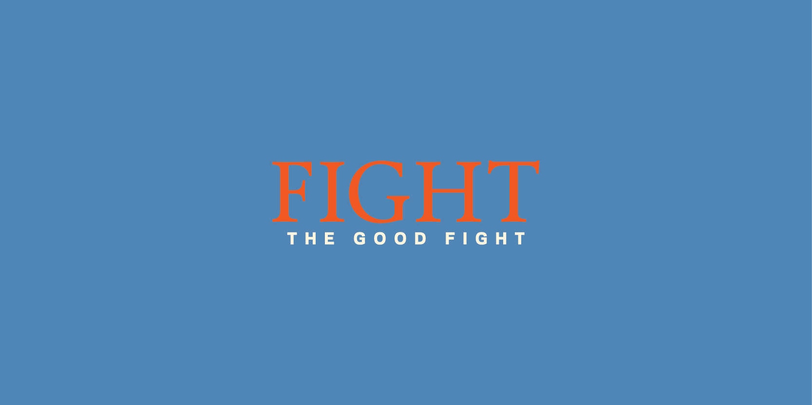 fightthegoodfight.png