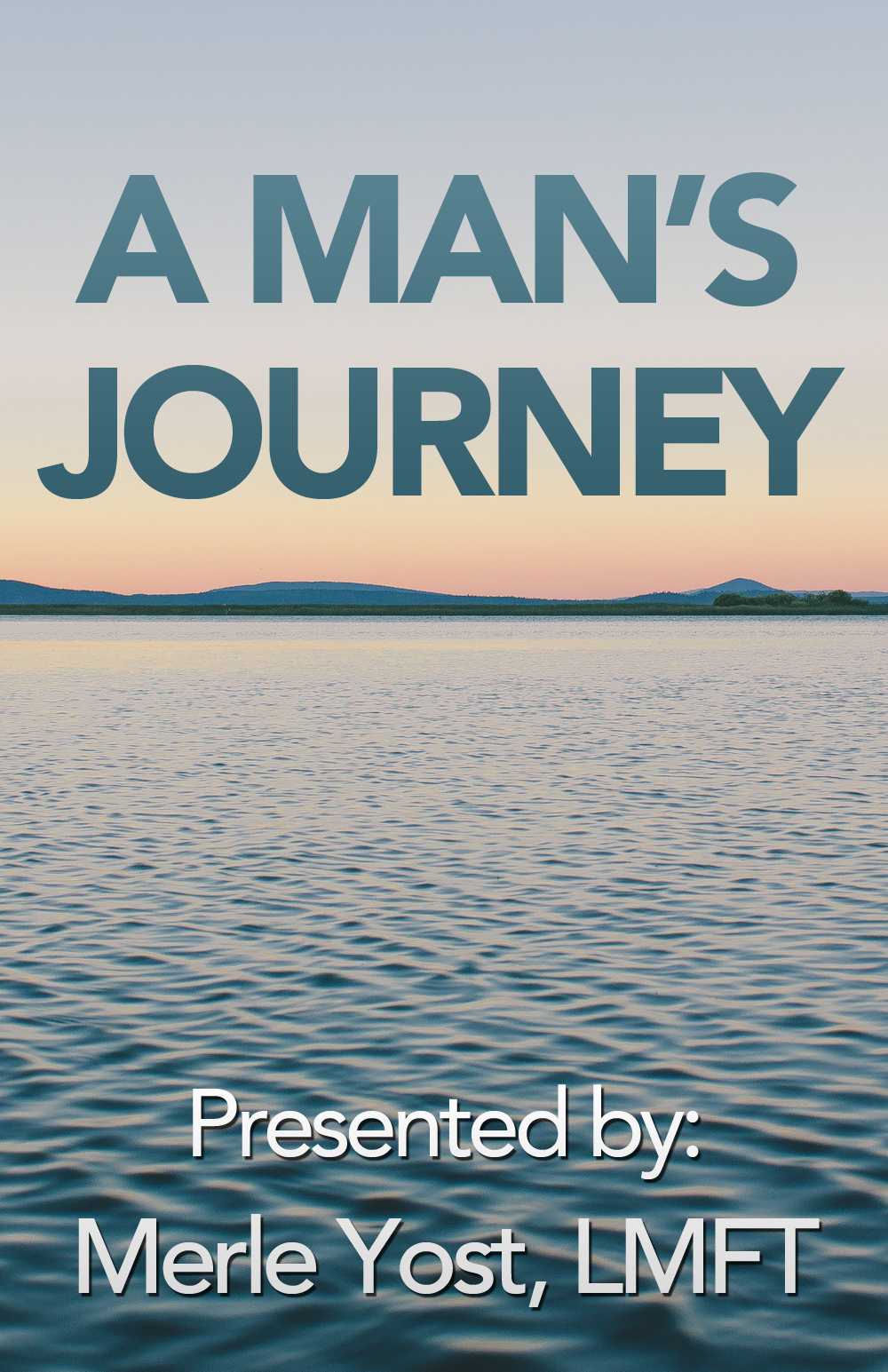 A Man's Journey Online Workshop Poster