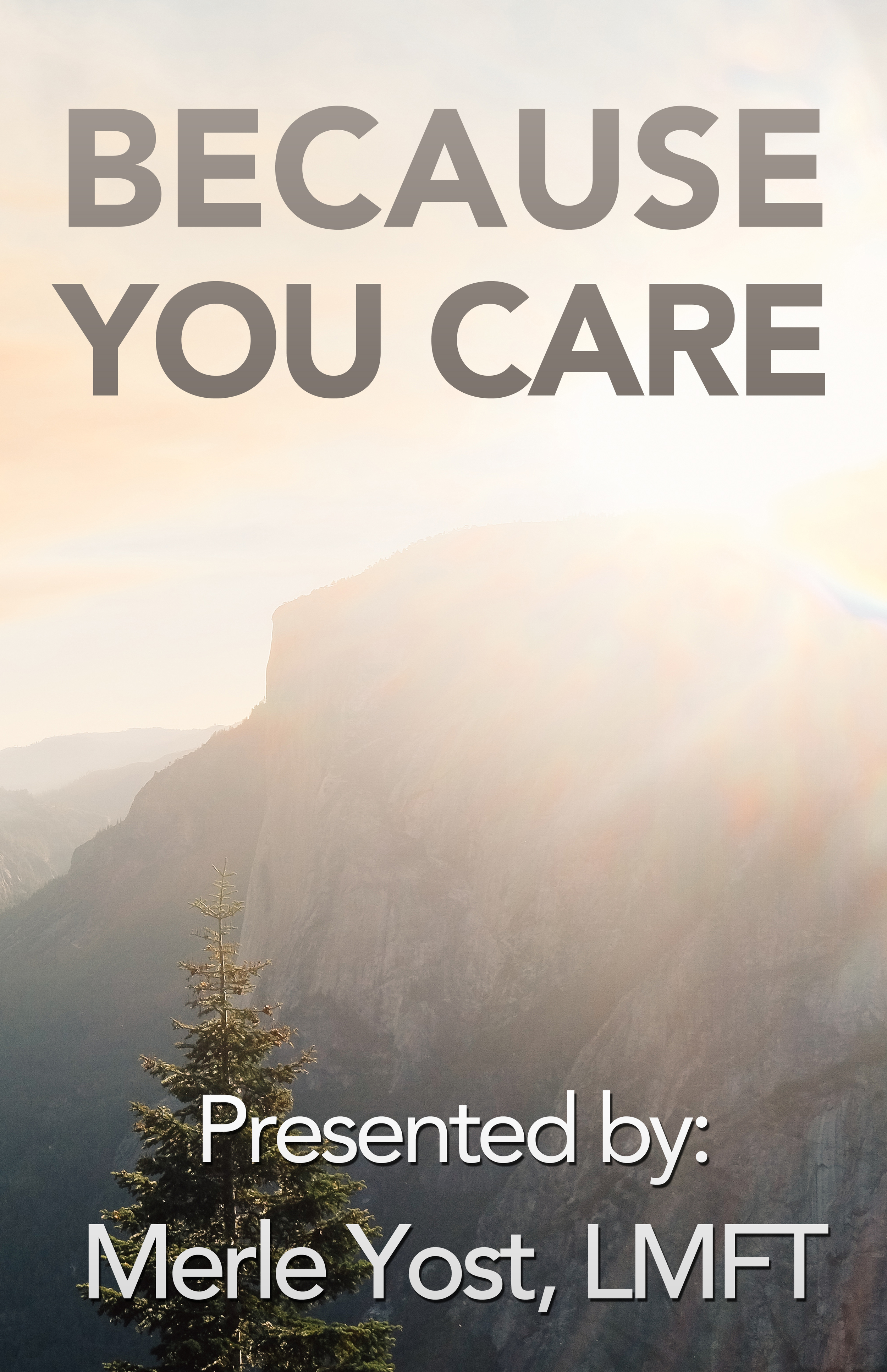 Because you care poster