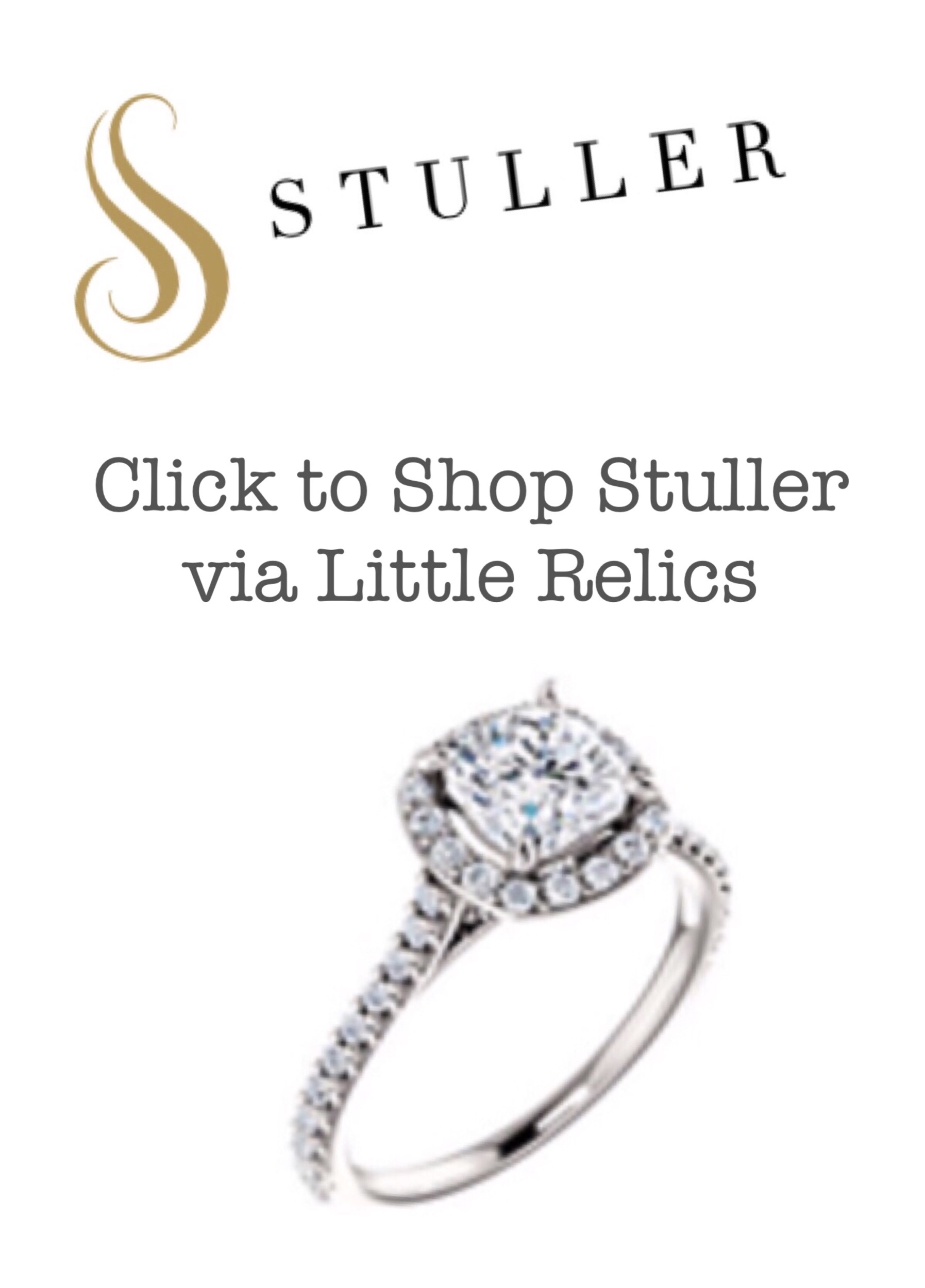 Clients may order settings, gemstones, product from Stuller to be shipped to Little Relics for pick-up. Payment is processed by Little Relics. Questions please call 916.346.4615