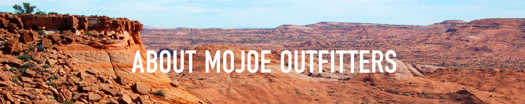 about_mojoe_outfitters.png