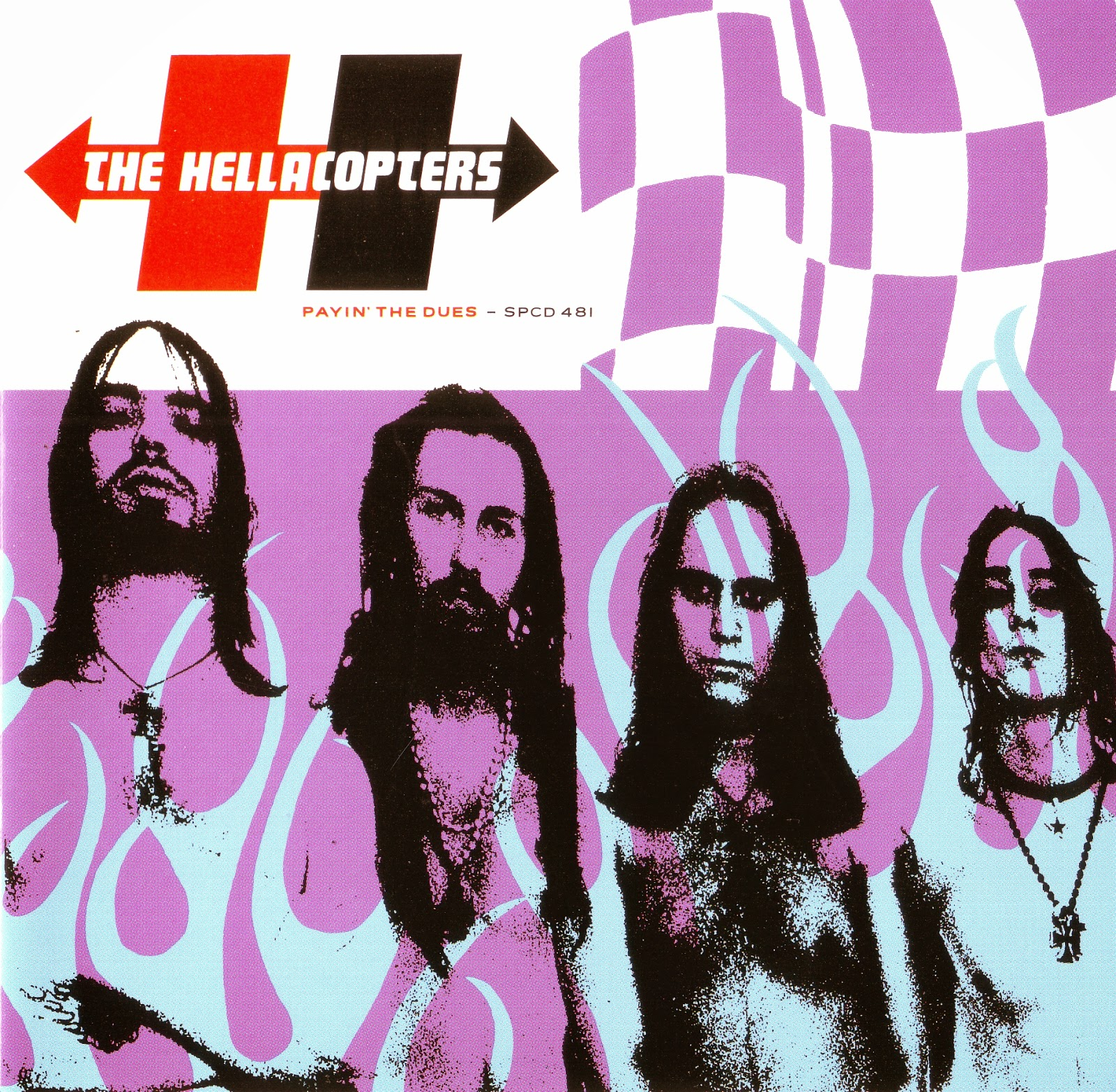 The Hellacopters - Payin' The Dues1997Lead Guitar on