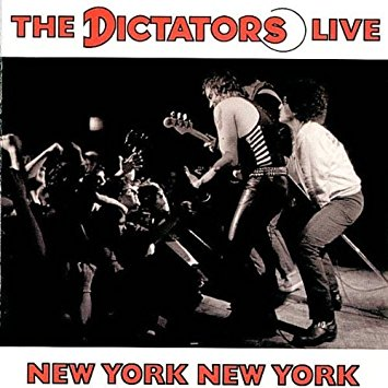The Dictators -  The DictatorsNew York, New York1998 (CD reissue of