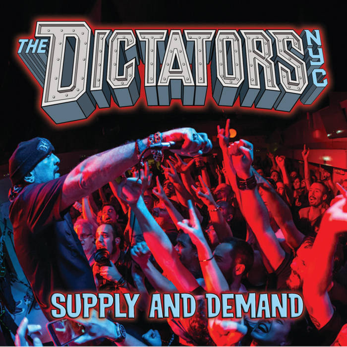 Dictators NYC - Supply and Demand2015Lead Guitar, Co-writer