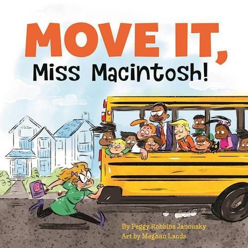 Move It Miss MacIntosh! - Annick Press