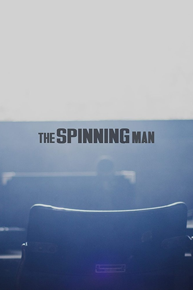 The Spinning Man(2017) - Jordan Rosenbloom
