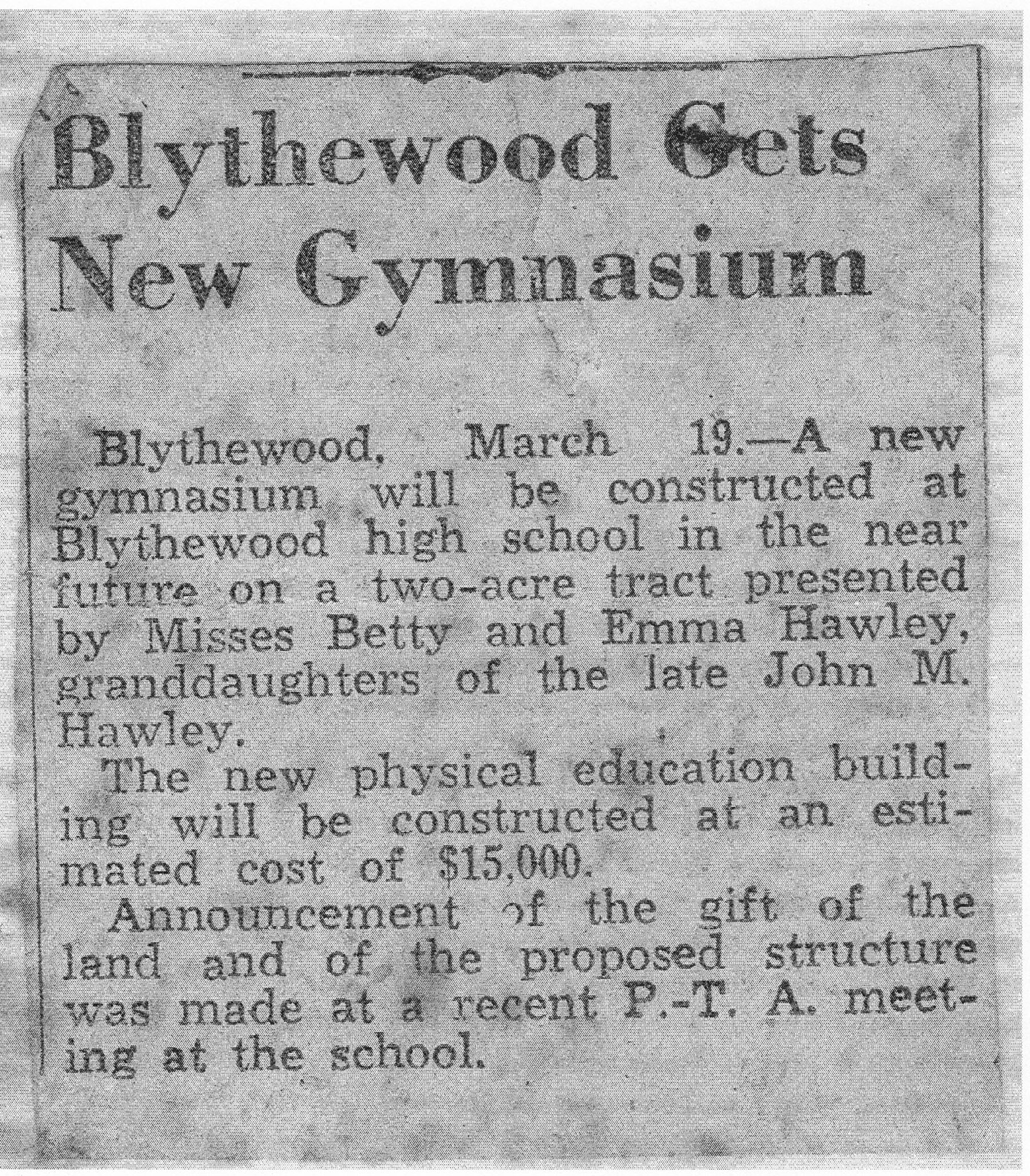News Paper article announcing donation of land for new school gym.  Land given in honor of Betty and Emma Hawley.