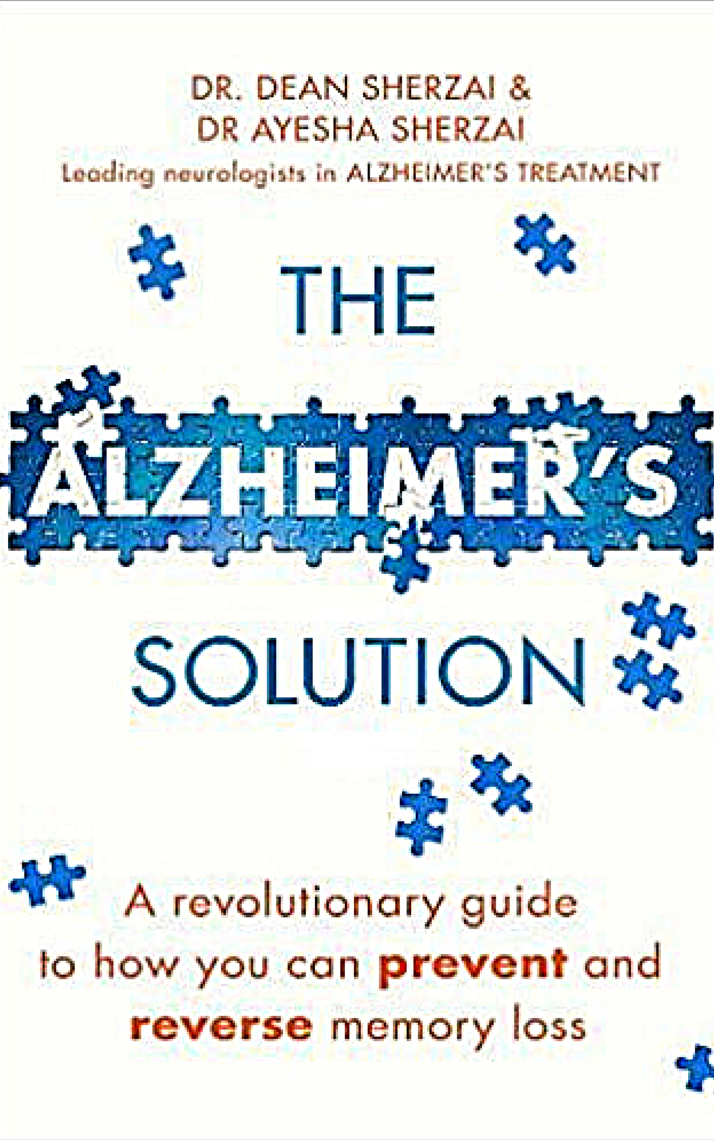 The Alzheimers Solution