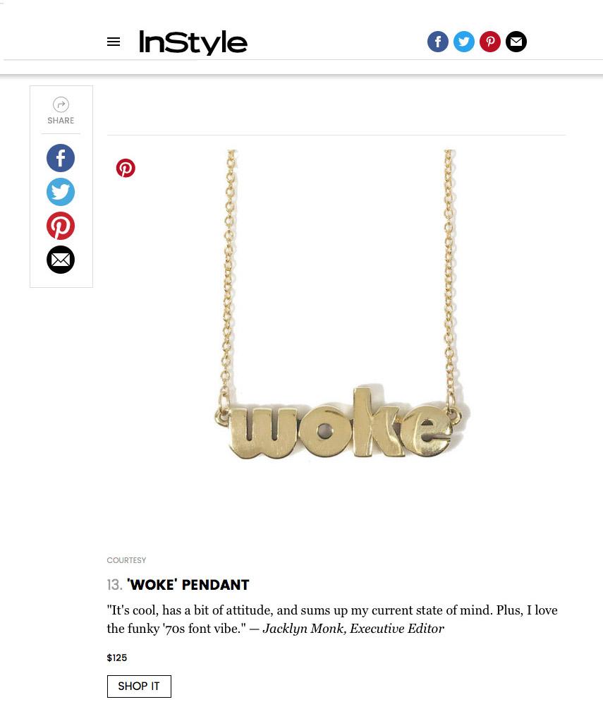 WOKE PENDANT. InStyle.com 2017