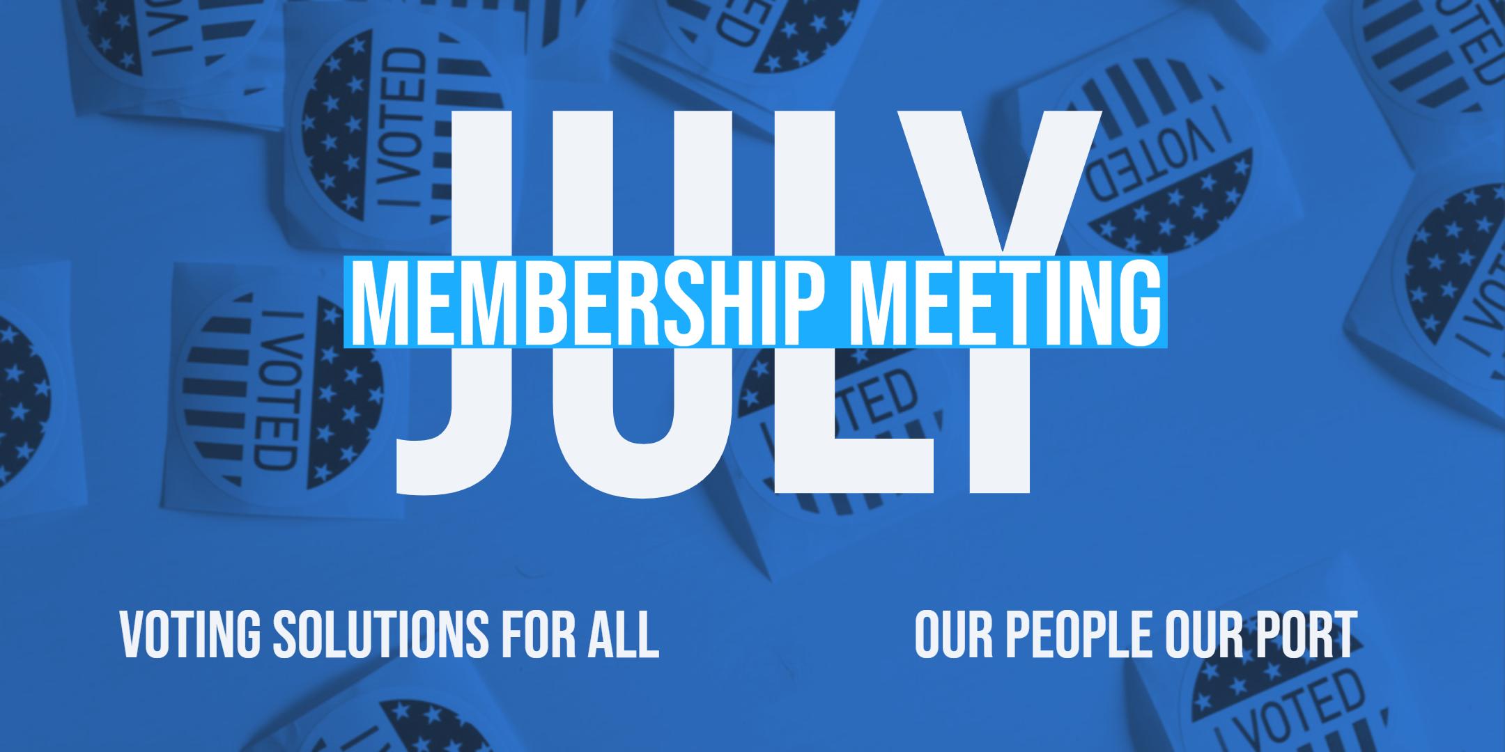 july 2019 membership meeting