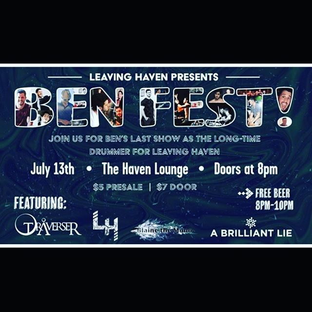 Hey Friends!! Come check out @blainethemono this Saturday! We have new songs and this is an incredible lineup headlined by @leavinghaven to send off their badass drummer to his next adventure up north. We're sharing the stage with some of our favs! @abrilliantlie, @traverserband and an acoustic set by Ryan from @elevatorsrock !! 🔥🔥🔥🐙 Blaine plays at 8pm ish so get there nice and early. Free beer for 2 hours! 🤘🏻🎸🍻#blainethemono #havenlounge #freebeer #8pm #7dollasAtTheDoor #NewMusicSongs