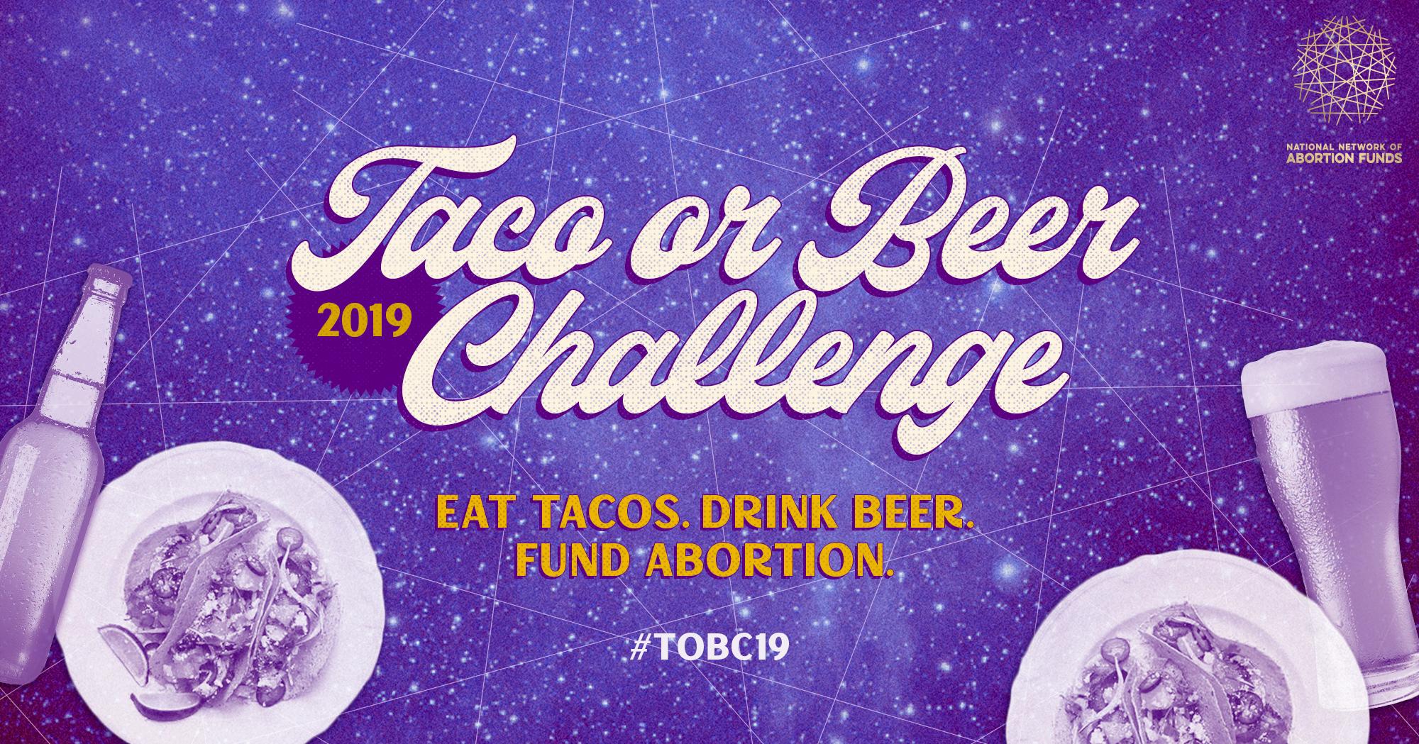 Taco or Beer Challenge 2019