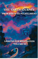 Preparation for the publication of Volume III of  The Earth Journey  will be the next endeavor.