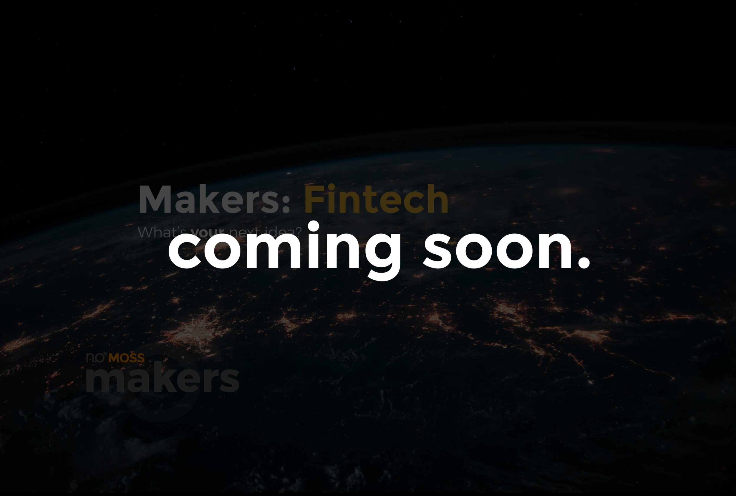 Makers FinTech Coming Soon.png