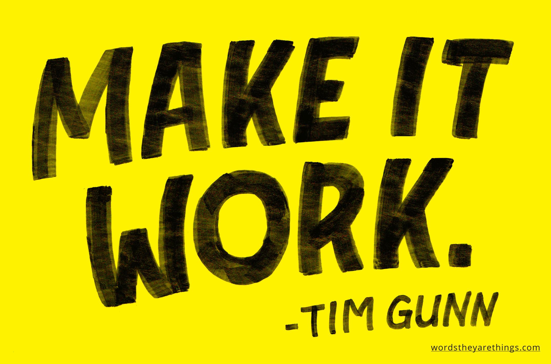Mr. Gunn's catchphrase.