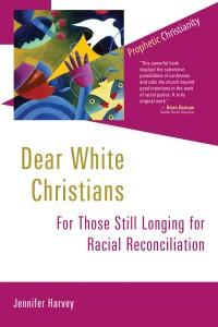 Dear White Christians