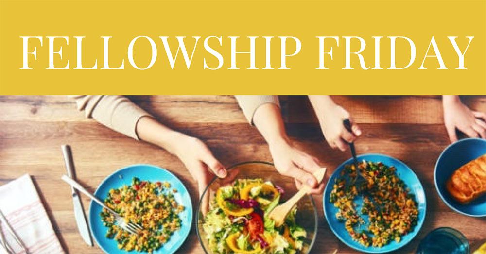 banner-Fellowship-Friday.jpg